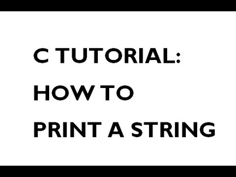 C Tutorial | How to Print a String