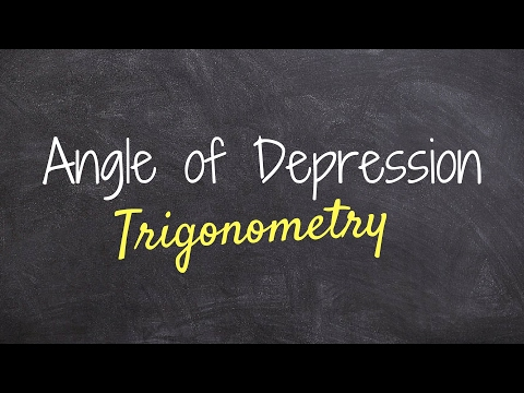 Find the angle of depression using trigonometry