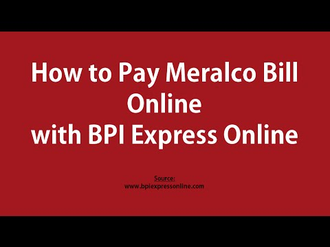 How to Pay Meralco Bill Online with BPI Express Online