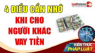 4 Nguyên Tắc Cần Nhớ Trước Khi Cho Người Khác Vay Tiền   LuatVietnam