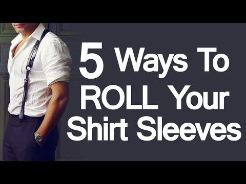 5 Ways To Roll Up Shirt Sleeves | Sleeve Folding Methods For Men