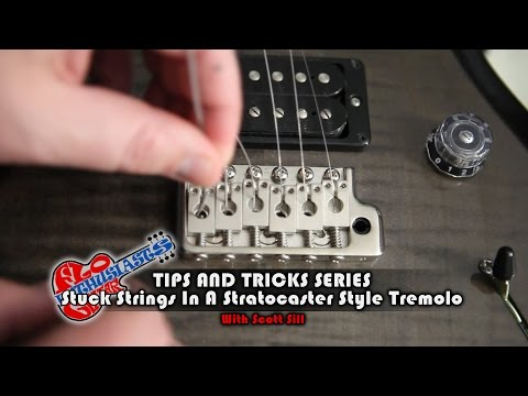 How To Fix Stuck Guitar Strings in a Stratocaster Style Tremolo - Tips and Tricks by Scott Sill