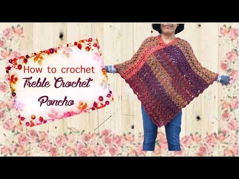 How to crochet Treble Crochet Poncho