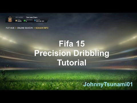 Fifa 15 Dribbling Tutorial: Precision Dribbling (How to dribble effectively)