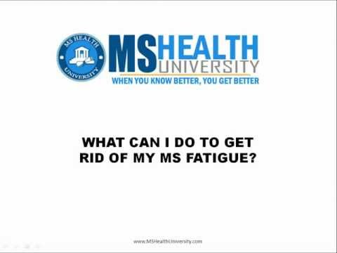 How To Get Rid Of Your Multiple Sclerosis Fatigue