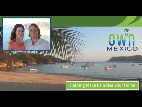Own Mexico - How To Buy Property in Mexico