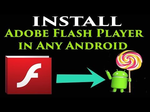 Download And Install Adobe Flash Player in Android ( ICS/ JellyBean/ Kitkat/ Lollipop)