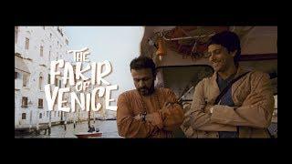 The Fakir Of Venice | Official Trailer | Farhan Akhtar | Annu Kapoor | A.R Rahman | 18th Jan 2019