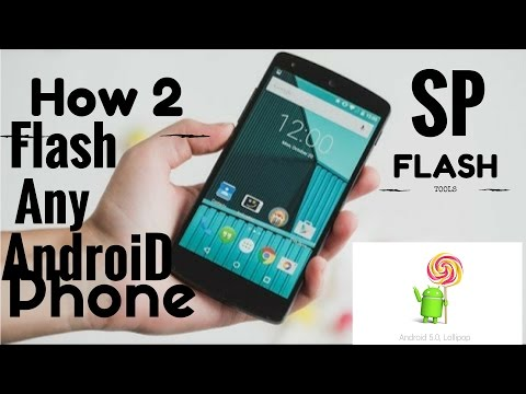 How To flash any android From pc Using SP Flash Tool (Hindi)