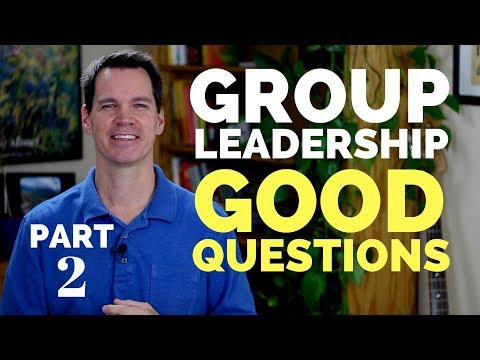Group Leadership Skills: Part 2