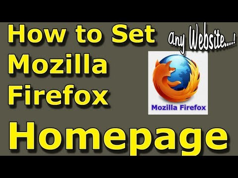 How to change/set your Homepage on Mozilla FireFox Web Browser-NEW 2013