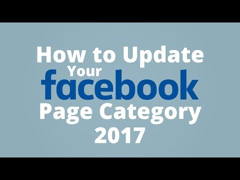 How to Update Facebook Page Category 2017 [QUICK TIPS]
