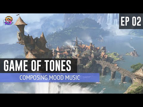 Game of Tones – EP 1: Composing Mood Music