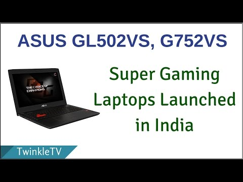 Asus GL502VS and G752VS | First Look on Specs and Review in Hindi