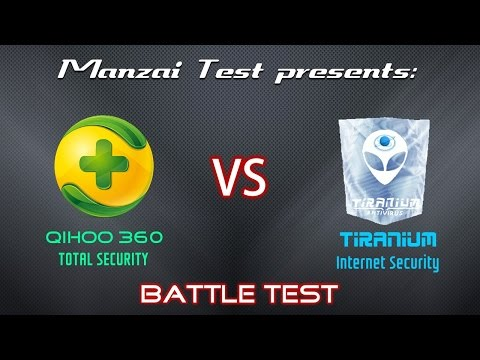 [Battle Test] Qihoo 360 Total Security vs Tiranium Internet Security