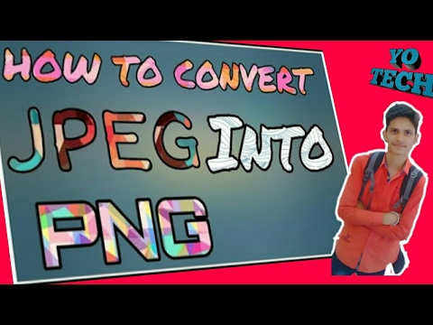How To Convert Jpg Format to PNG format