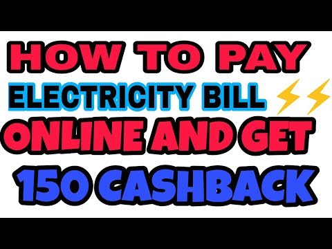 How to pay electricity bill from your phone and get 150 cash back on bill payments