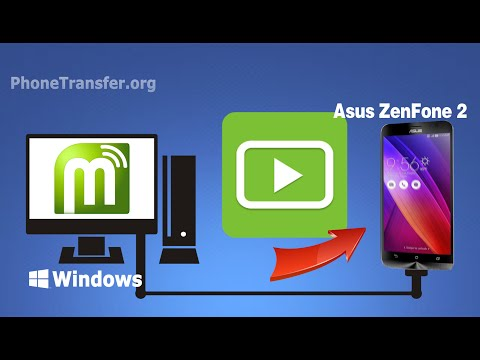 How to Transfer Videos from Computer to Asus ZenFone 2, Import Movies to ZenFone Selfie