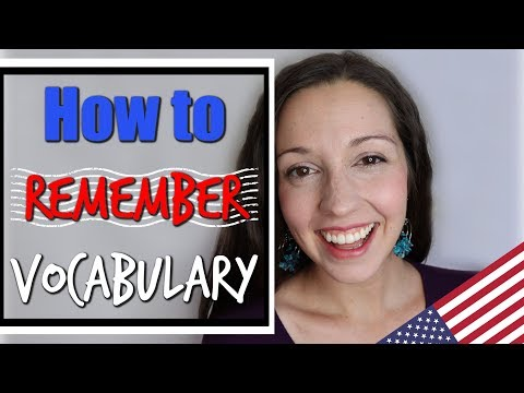 How to Remember Vocabulary: TOP 10 TIPS