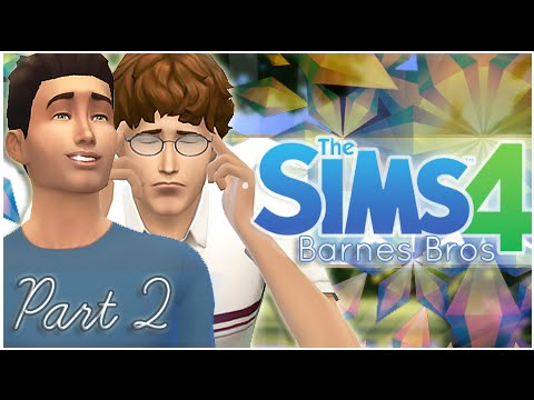 Let's Play: The Sims 4 Barnes Bros - {Part 2} Insecurities!