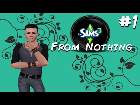 Let's Play: The Sims 3 - From Nothing - ( Part 1 ) - Christopher and Marisol