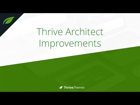 Thrive Architect New Features and Improvements