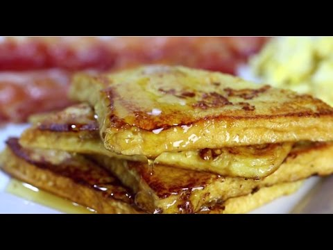 How To Make French Toast  - The Easy Homemade French Toast Recipe