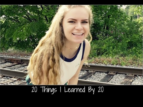 20 THINGS I LEARNED BY 20