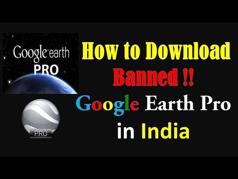 How to download Google earth pro in India