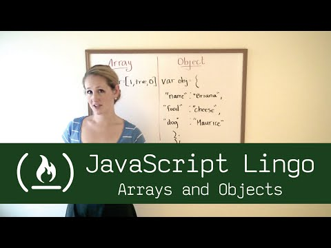 JavaScript Lingo: Arrays & Objects