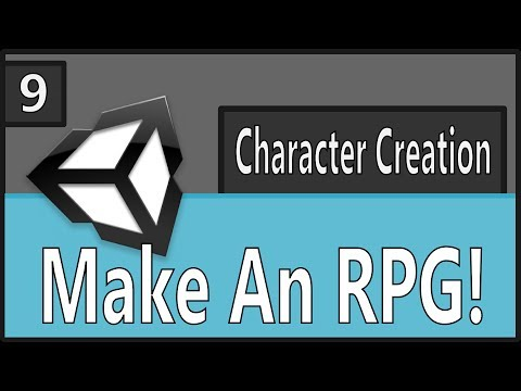 Make An RPG Episode 9: Character Creation [Unity, C#]