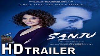 Sanju | Official Trailer | Sanjay Dutt Biopic | Ranbir Kapoor As Sanjay Dutt | Rajkumar Hirani | HD