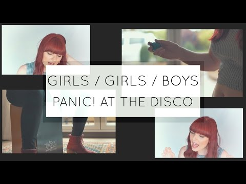 Girls Girls Boys - Cover Panic! At The Disco