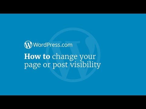 WordPress Tutorial: How to Change Your Post or Page Visibility Settings