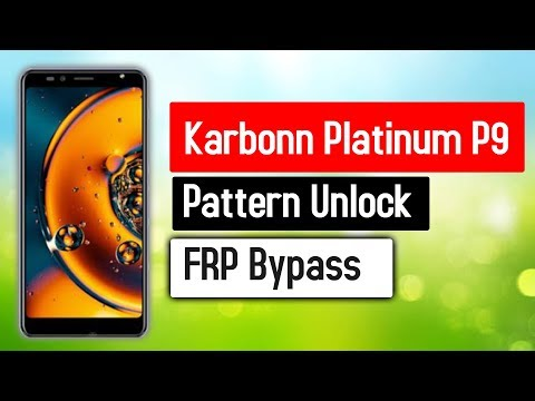 How to Remove Pattern Lock on Karbonn Platinum P9 - FRP Bypass   100% Working Method