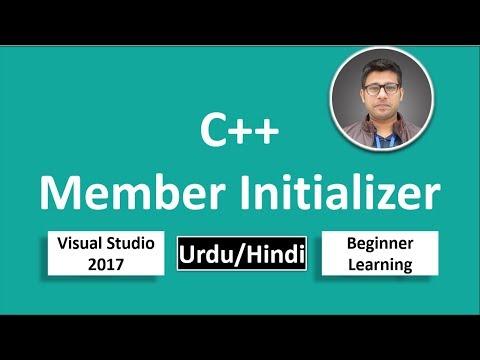 28. C++ in Urdu/Hindi Member initializer Beginners Tutorial vs 2017