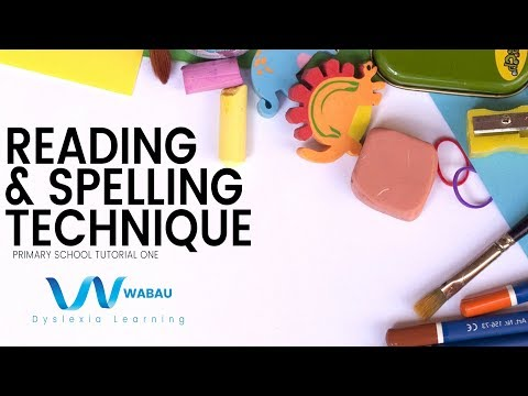 Reading & Spelling Technique for Dyslexics