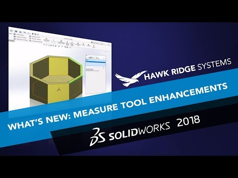 What's New SOLIDWORKS 2018: Measure Tool Enhancements