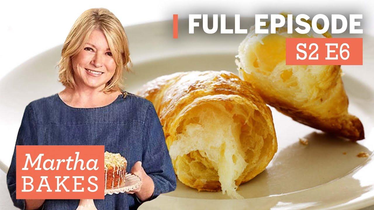 "Martha Stewart Makes Croissants 4 Ways   Martha Bakes S2E6 ""Croissants"""