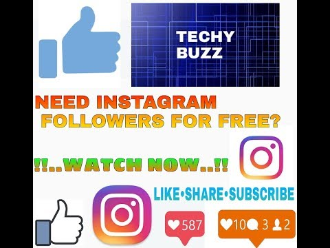 ORIGINAL FREE INSTAGRAM LIKES•FOLLOWERS•COMMENTS |TECHY BUZZ|