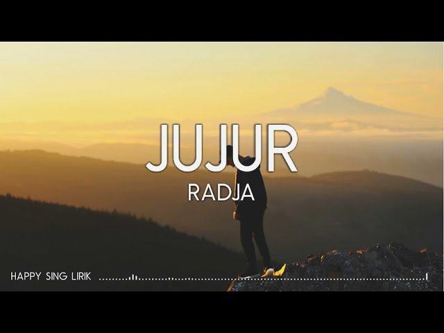 Download Radja - Jujur (Lirik) MP3 Gratis