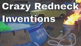 Redneck Inventions Too Crazy To Believe