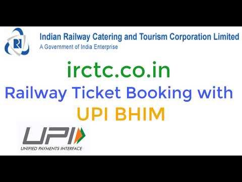 Book irctc ticket and Pay with BHIM UPI |  ट्रेन की टिकट बुक करना व भीम एप्प से उसका भुगतान