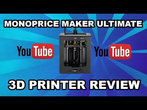 Monoprice Maker Ultimate 3D Printer Review