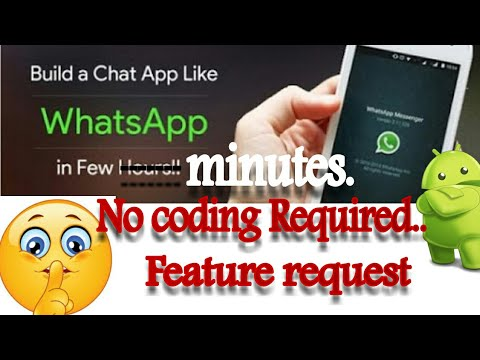 How to make a chatting application like whatsapp- No coding required