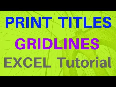 PRINTING - TITLES & GRIDLINES (Excel 2016 - Lesson #21) Excel Tutorial for Beginners & Experts