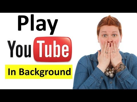 How to play Youtube Videos in Background on Android Phone