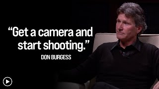Cinematographer Don Burgess on collaborating with filmmakers