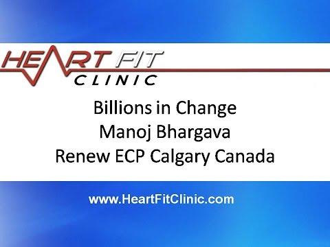 Billions in Change Manoj Bhargava Renew ECP Calgary Canada