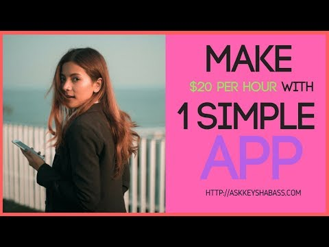 Make $20per hour with 1 Simple App